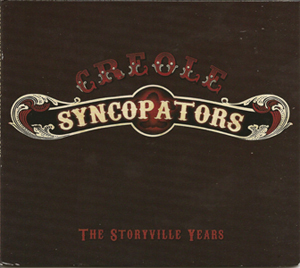 Creole Syncopators Album the Storyville Years